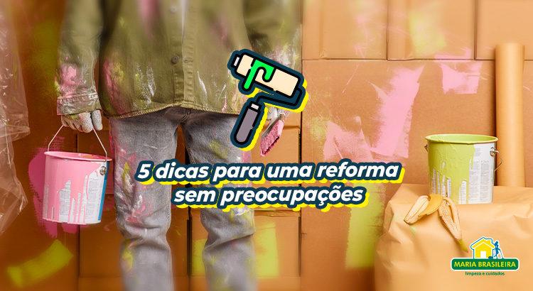 5-dicas-para-reformar-sem-preocupacoes