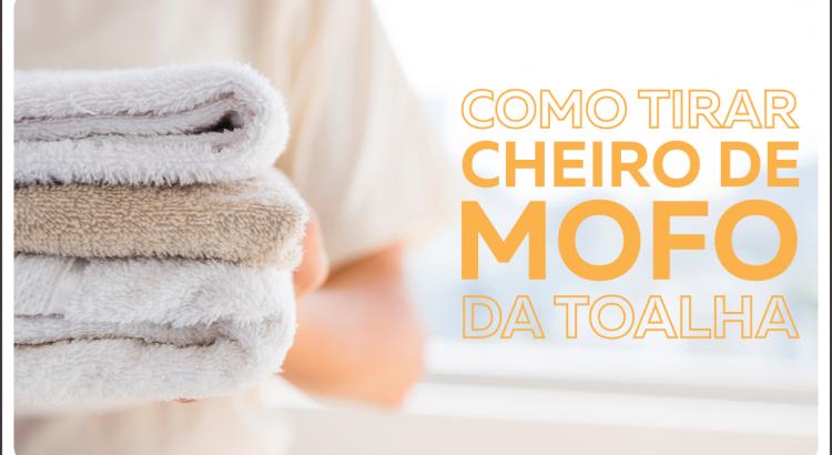 Como tirar mofo da toalha