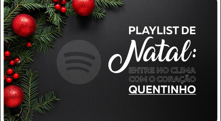 Decoração e chamada para playlist de natal