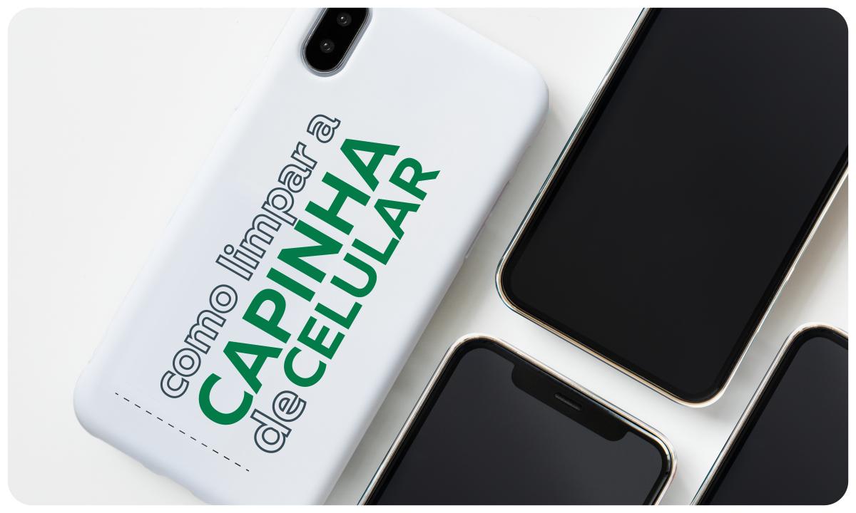 capinha de celular limpa celulares