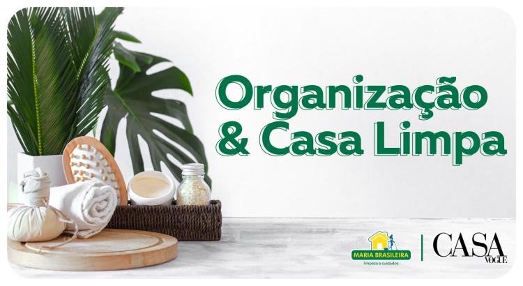 Organização e Casa Limpa