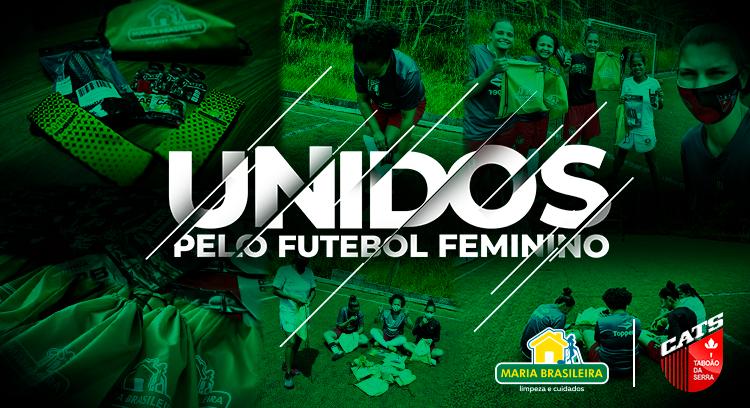 Unidos pelo futebol feminino