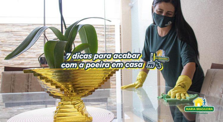 7 dicas para acabar com a poeira em casa